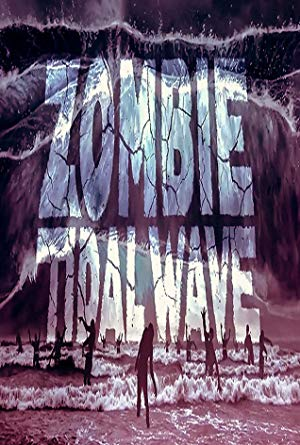 Subtitles For Zombie Tidal Wave 2019 Srtfiles Com